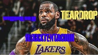 """LeBron James LA mix  """"Teardrop"""" FT XXXTENTACION"""