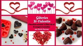 💕Chocolat St-Valentin : caramel et fleur de sel & nougat noisettes!