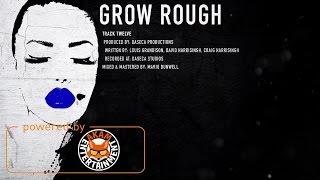 Dexta Daps - Grow Rough [Intro Album] March 2017
