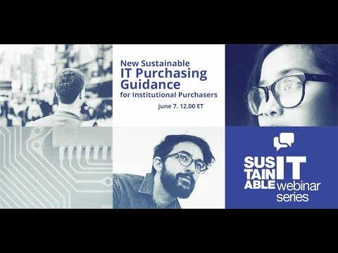Webinar: New Sustainable IT Purchasing Guidance for Institutional Purchasers