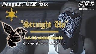 Wakko Dawgs Feat. Lil E - Straight Up (Latin Two-Six Rap) (Chicano Rap 2017)