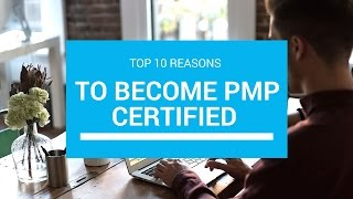 Top Ten Reasons to Become PMP Certified