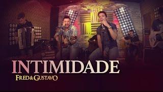 Fred & Gustavo - Intimidade (EP Eu Tô Com Você)