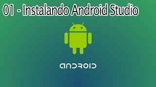 Aula 01 - Baixando e Instalando Android Studio!