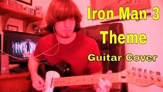 Iron Man 3 Theme - Guitar Cover