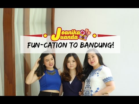 TRAVEL VLOG | FUN-cation to Bandung!