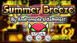 Geometry Dash [2.0] (Demon) - Summer Breeze by Andro & XeNone - GuitarHeroStyles