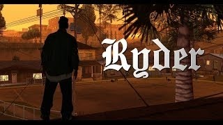Grand Theft Auto: San Andreas - Ryder Trailer