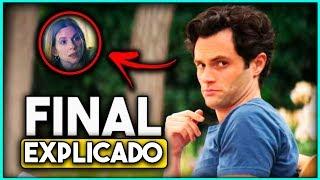 You Temporada 2 Analisis, Final y Temporada 3