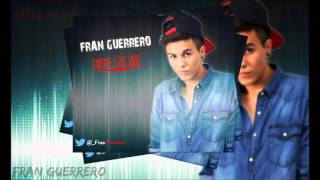Fran Guerrero - Entre los dos