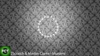 2Scratch & Marlon Clarke - Murders [Free Copyright]