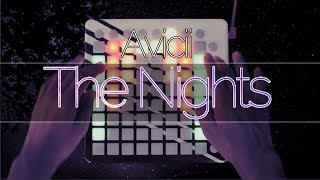Avicii - The Nights (Launchpad cover by Purpz Seim) [Project File]