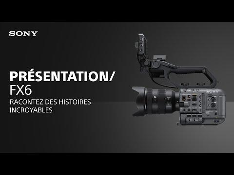 Découvrez la caméra Alpha Cinema Line FX6 de Sony