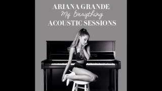 Ariana Grande - One Last Time (Acoustic) [Audio]