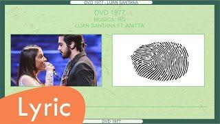 RG - Luan Santana ft.  Anitta (LYRIC)