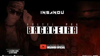 Voltei pra Bagaceira - Insanou Hip Hop