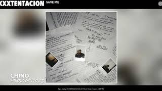 Save me instrumental- XXXTentacion