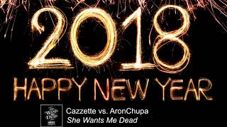 Cazzette vs. AronChupa - She Wants Me Dead (feat. The High) [Bass BOOSTED] #HappyNewYear2k18