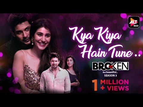 Kya Kiya Hain Tune - Official Song  Amaal M, Armaan M, Palak M, Rashmi V, Sidharth Shukla  ALTBalaji