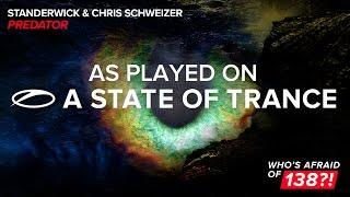 Standerwick & Chris Schweizer - Predator [A State Of Trance 775]
