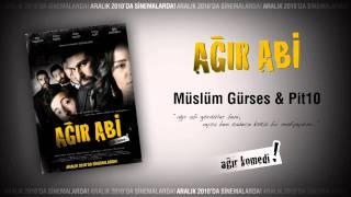Müslüm Gürses & Pit10 - Ağır Abi Film Müziği - muzikdinleyin.blogspot.com