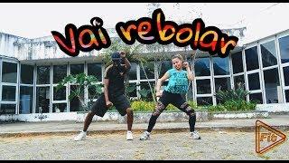 Coreo Fit - Dennis  - Vai Rebolar Feat. Mc Nandinho e Nego Bam