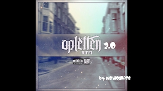 Riffi - Opletten 2.0 (DUTCH RAP)