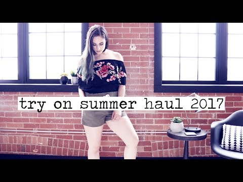Summer Clothing Haul 2017! || ft. SheIn, Cupshe, Forever 21 & More!
