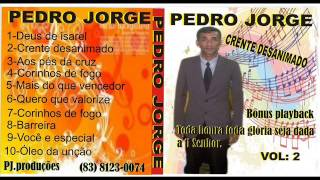 Novo cd do cantor pedro jorge