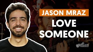 videoclase Love Someone (aula de violão completa)