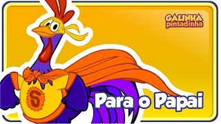 PARA O PAPAI - DVD Galinha Pintadinha 5 - OFICIAL