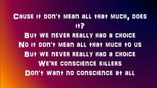 Conscience killer - Black rebel motorcycle club (lyrics)