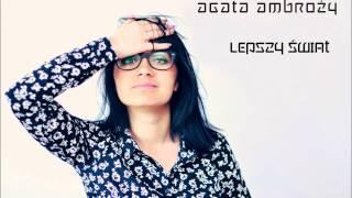 Agata Ambroży - Lepszy Świat (Audio Official)