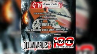 Gw Audio Parts - Dj Luan Marques