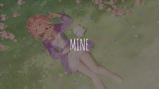 「Nightcore」- Mine (Bazzi)