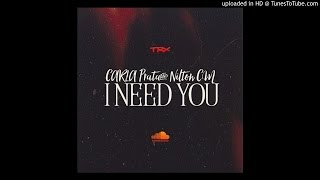 Carla Prata & Nilton CM - I Need You (Prod. By Edgar Songz)