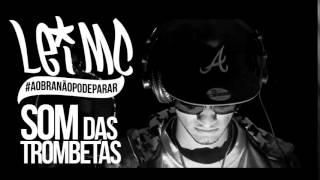 Lei Mc - Som Das Trombetas (Áudio Oficial)