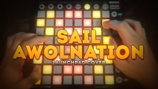 NeathPlays: AWOLNATION - Sail (Launchpad Cover)
