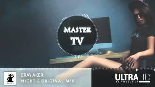 Eray Aker - Night ( Official Video )