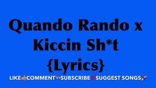 Quando Rondo x Kiccin Sh*t Lyrics