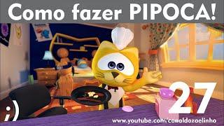 Como fazer PIPOCA / Zaelinho YOUTUBER