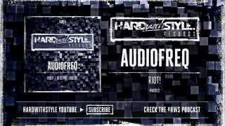 Audiofreq - Riot! [HWS012]