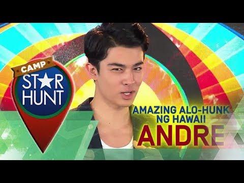 Camp Star Hunt: Andre - Amazing Alo-Hunk ng Hawaii