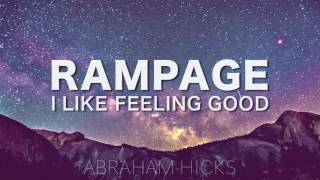 Abraham Hicks * RAMPAGE * I Like Feeling Good (with music)