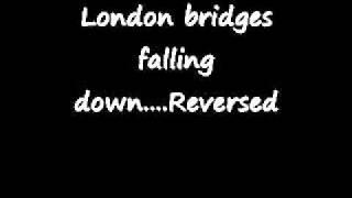 London Bridges Falling Down Backwards