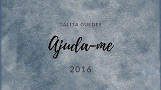 Ajuda-me | Armando Filho (Talita Guedes Cover)