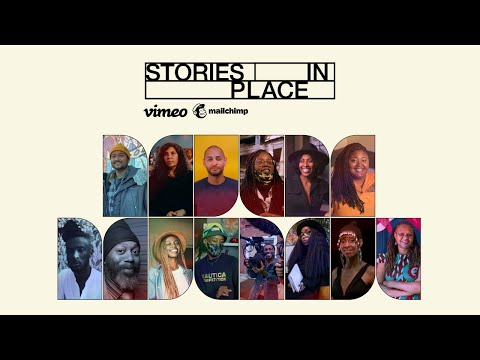 Stories In Place Trailer I Mailchimp x @Vimeo