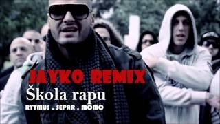 Rytmus feat. Momo,Separ - Škola Rapu  (JAYKO REMIX)
