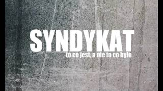 "Syndykat - ""To co jest, a nie to co było"""