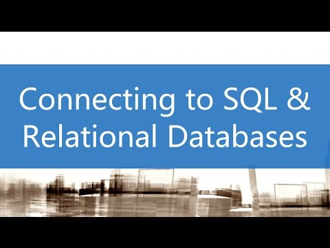 Connecting to SQL and Relational Databases